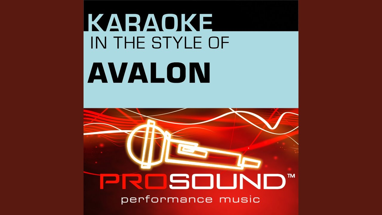 Everything To Me Karaoke Instrumental Track In The Style Of Avalon