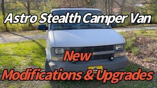 Astro Stealth Camper Vąn New Modifications & Upgrades