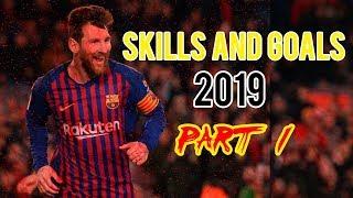 Lionel Messi 2019 - Best of Skills and Goals 2019 l Part 1