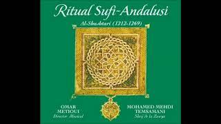 Ritual Sufí-andalusí (Al Shushtari) - Omar Metioui Y Mohamed Mehdi Temsamani