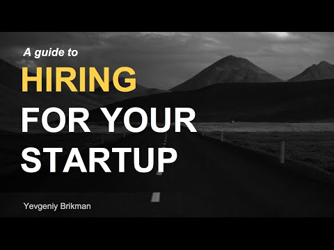 A Guide to Hiring for your Startup