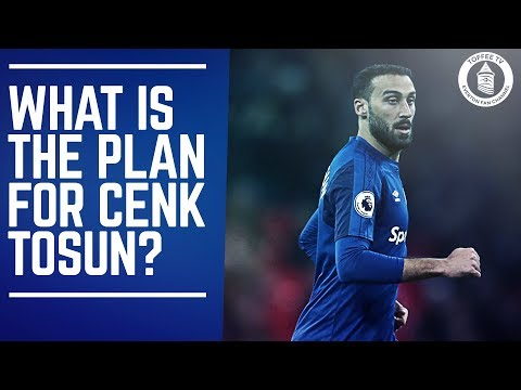 What's The Plan For Cenk Tosun At Everton?