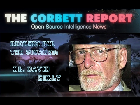 Requiem for the Suicided: Dr. David Kelly - Corbett Report (Audio)