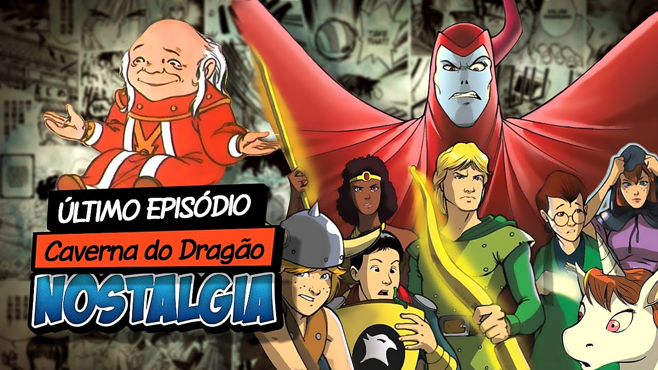 5bc69b6c7 Último Episódio CAVERNA DO DRAGÃO - Nostalgia - YouTube