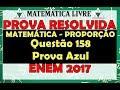 ENEM 2017  Matemática Resolvida  Questão 158 Prova Azul