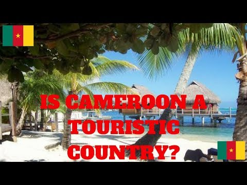 TOURISM IN CAMEROON - WE CAN DO BETTER.