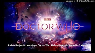 Joshua Benjamin Hemming - Doctor Who Theme Remix (Extended in F Minor) Resimi