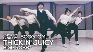 Video Bigg Robb - Thick 'n' Juicy : Boogtom Poppin Choreography download MP3, 3GP, MP4, WEBM, AVI, FLV Mei 2018