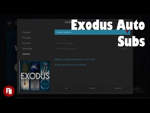 How to enable Exodus Auto Substitles [FireNox][Kodi]