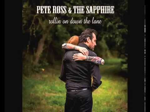 Pete Ross & The Sapphire - Pleased To Meet You