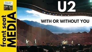 U2 With Or Without You live -- The Joshua Tree Tour -- Detroit 2017 4K + Red Hill Mining Town