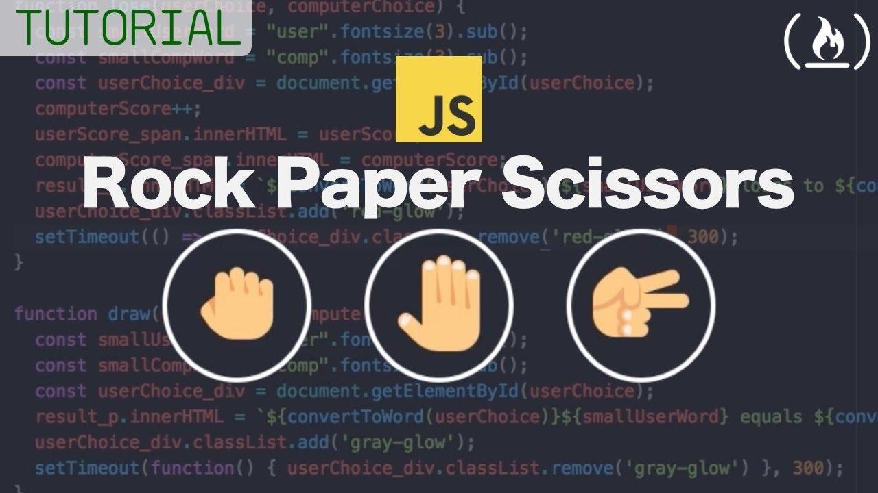 Web Development Tutorial - JavaScript,  HTML, CSS - Rock Paper Scissors Game