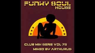 Funky Soul - Club Mix Serie Vol 75 (House)
