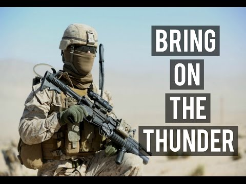 Bring On The Thunder | Military Motivation