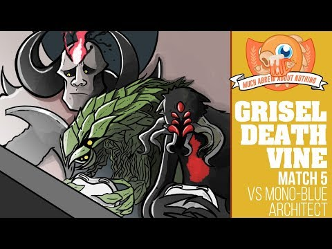 Much Abrew: GriselDeathVine vs Mono-U Architect (Round 5)