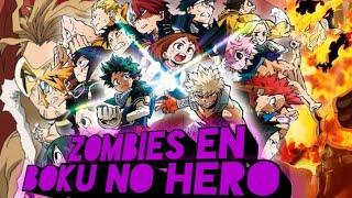 Opening: Zombies en Boku no Hero Academia