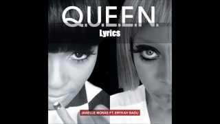 Q.U.E.E.N  Lyrics (Janelle Monae ft. Erykah Badu)