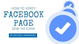 How To Verify Your Facebook Page | Sending the Verification Form (I have the Key)