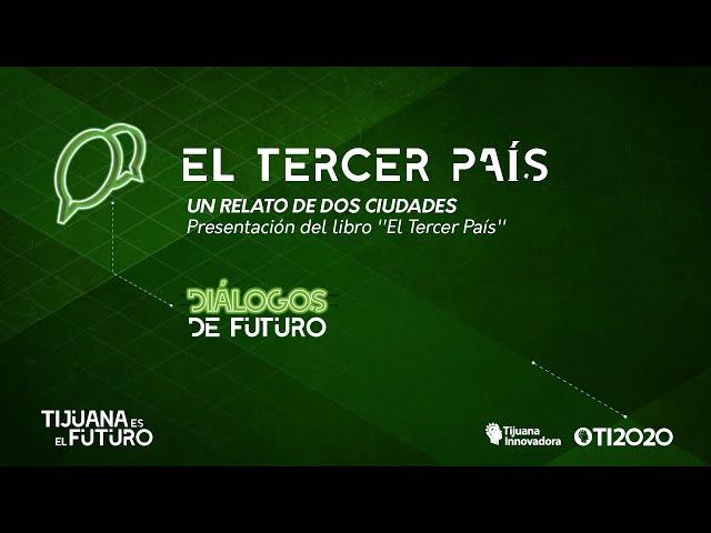 UN RELATO DE DOS CIUDADES - LIBRO ''EL TERCER PAÍS''