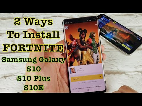 Galaxy S10/S10+/S10E: How To Download & Install FORTNITE (2 Ways)