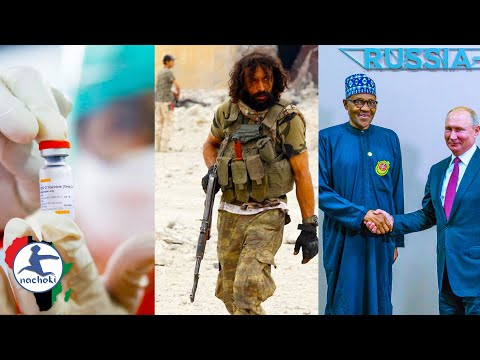 Egypt to Produce a Billion Covid Vax, Libya to Kick out Fighters, Nigeria Russia Sign Military Deal