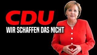 5 Gründe warum die CDU untergehen wird - Angela Merkel schafft das