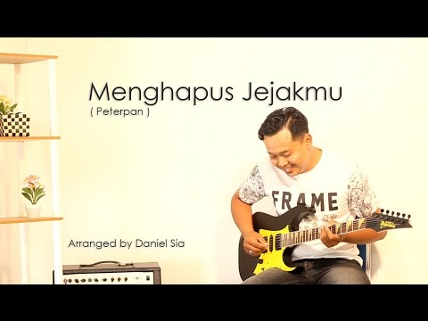 Menghapus Jejakmu Rock Version - Daniel Sia
