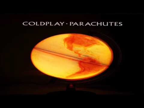 Coldplay - Parachutes - Album Full ★ ★ ★
