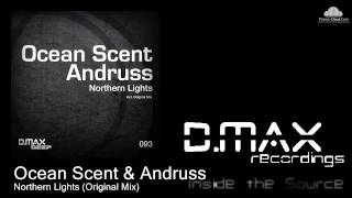 Ocean Scent & Andruss - Northern Lights (Original Mix)