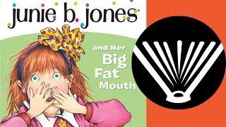 Junie B. Jones and Her Big Fat Mouth (Part 1) - a book read aloud by a dad - SeriouslyReadABook.com