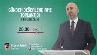 [8 Ekim 2019] Hizb-ut Tahrir Türkiye Haftalık Değerlendirme Toplantısı