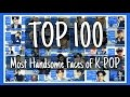 top 100 most handsome faces of k pop 2016