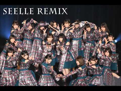 けやき坂46 - ハッピーオーラ (Seelle Double Remix)