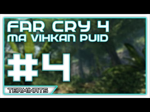 Far Cry 4 - Ma vihkan puid. - #4