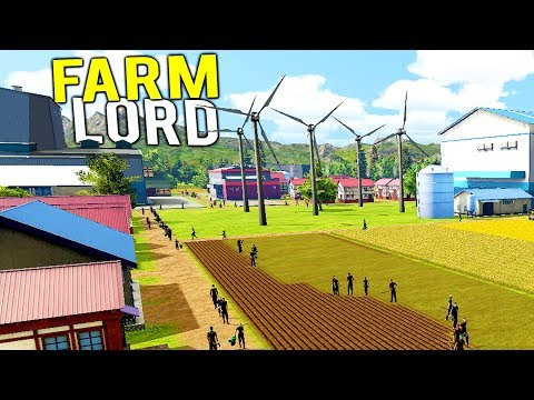 BUILDING THE BIGGEST AND MOST POWERFUL FARMING COMPANY IN THE WORLD! - Farm Manager 2018 Gameplay