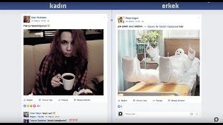 Facebook'ta Kadın vs Facebook'ta Erkek