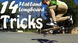 14 Flatland Longboard Tricks