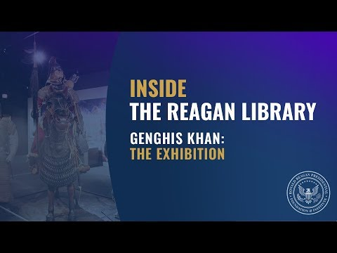 Inside the Reagan Library – Genghis Khan: The Exhibition