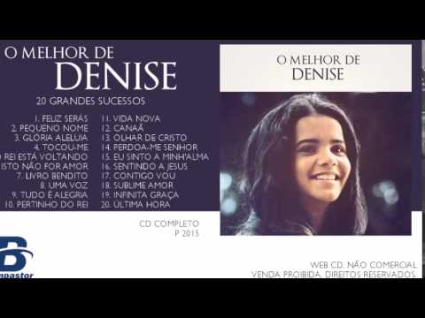 Denise - O Melhor de Denise - 20 Grandes Sucessos (Cd Completo)