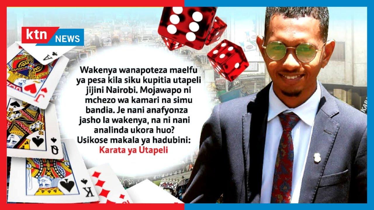 Download Karata ya Utapeli: Wakenya wanapoteza maelfu ya pesa kila siku kupitia utapeli Nairobi | HADUBINI