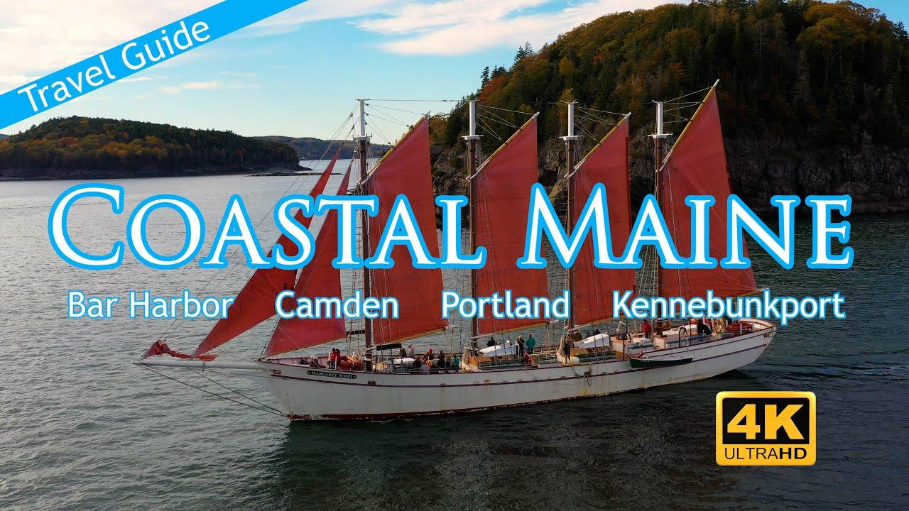 Coastal Maine - Bar Harbor - Camden - Portland - Kennebunkport