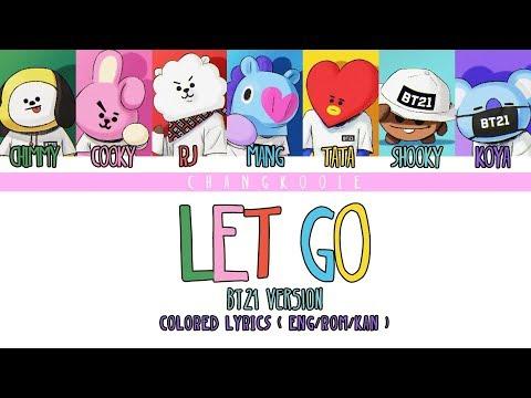 BTS� YOURSELF》Let Go ( BT21 Version )