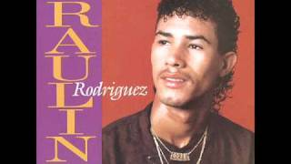 Cancion Del Corazon -  Raulin Rodriguez 1993