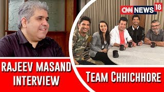 sushant Singh Rajput, Shraddha Kapoor, Nitesh Tiwari with Rajeev Masand I Chhichhore