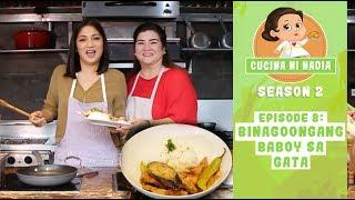Cucina Ni Nadia 2: Binagoongang Baboy Sa Gata | Episode 8