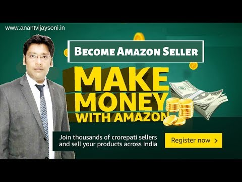 Become an Amazon Seller — Step by Step Guide to Sell on Amazon India in 2019 – Hindi
