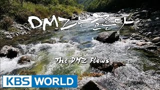 Korean Geographic | 코리언 지오그래픽 - Ep.6 : The River Runs Through DMZ (2014.12.22)