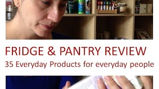 Pantry And Fridge Review 35 Foods To Have On Hand