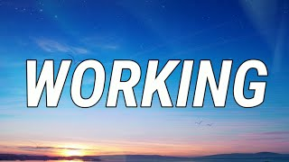 Tate McRae, Khalid - Working (Lyrics Video)