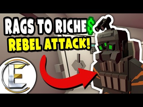 REBEL ATTACK! | Unturned RP Rags to Riches Reboot #8 - Rebels Try To Make A Deal (Roleplay)